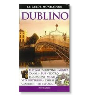 Guida di Dublino e dintorni d'Irlanda
